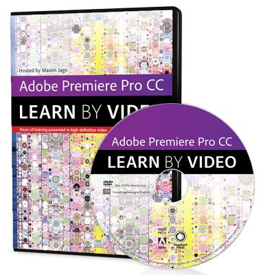 Adobe Premiere Pro Cc Learn by Video 2014 By Jago, Maxim