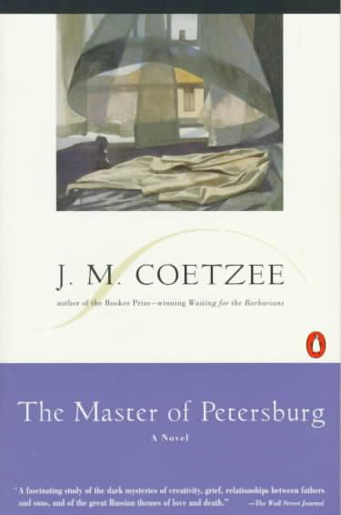 The Master of Petersburg By Coetzee, J. M.